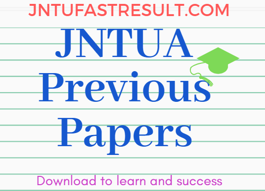JNTUA 3-1 Important Previous Question papers PDF - For All